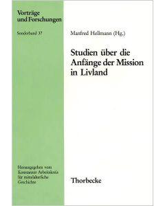 Studien über die Anfänge der Mission in Livland