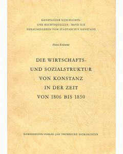 Die Wirtschafts- und Sozialstruktur von Konstanz in der Zeit von 1806 bis 1850