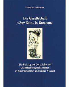 Die Gesellschaft »Zur Katz« in Konstanz