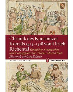 Chronik des Konstanzer Konzils 1414–1418 von Ulrich Richental. Historisch-kritische Edition