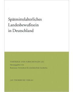 Spätmittelalterliches Landesbewußtsein in Deutschland