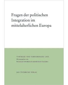 Fragen der politischen Integration im mittelalterlichen Europa