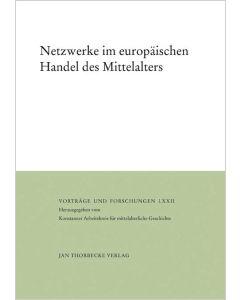 Netzwerke im europäischen Handel des Mittelalters