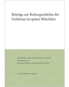 Beiträge zur Kulturgeschichte der Gelehrten im späten Mittelalter