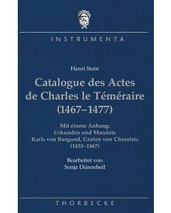 Catalogue des Actes de Charles le Téméraire (1467–1477)