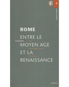 Rome entre le Moyen Âge et la Renaissance