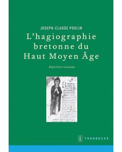 L'hagiographie bretonne du Haut Moyen Âge