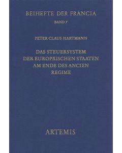 Das Steuersystem der europäischen Staaten am Ende des Ancien Régime
