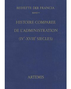 Histoire comparée de l'administration (IVe–XVIIIe siècles)