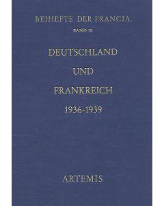 Deutschland und Frankreich 1936–1939