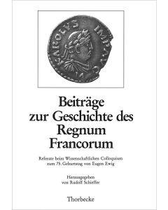 Beiträge zur Geschichte des Regnum Francorum