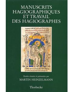 Manuscrits hagiographiques et travail des hagiographes