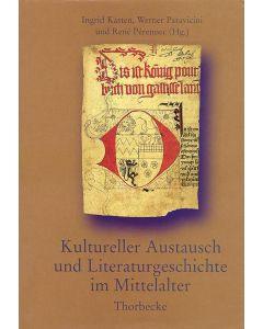 Kultureller Austausch und Literaturgeschichte im Mittelalter