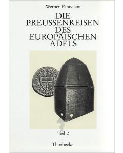 Die Preußenreisen des europäischen Adels.