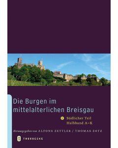 Die Burgen im mittelalterlichen Breisgau II – Südlicher Teil