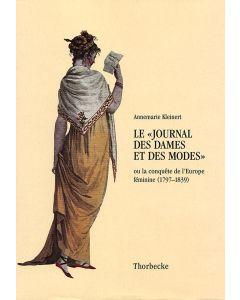 Le journal des dames et des modes où la conquête de l'Europe féminine (1797–1839)