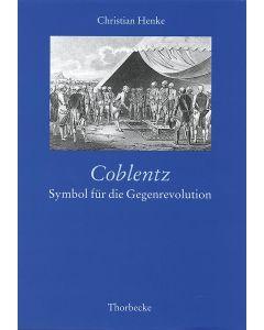 Koblenz: Symbol für die Gegenrevolution