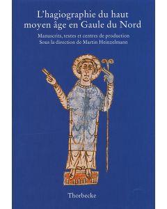 L' hagiographie du haut moyen âge en Gaule du Nord