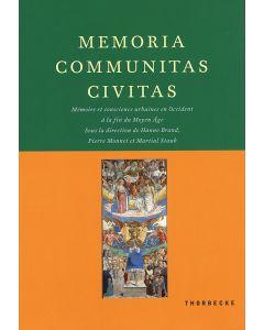 Memoria, communitas, civitas