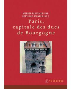 Paris, capitale des ducs de Bourgogne