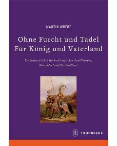 Ohne Furcht und Tadel – Für König und Vaterland