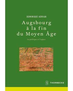 Augsbourg à la fin du Moyen Âge