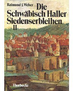 Die Schwäbisch Haller Siedenserbleihen