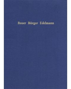 Bauer, Bürger, Edelmann