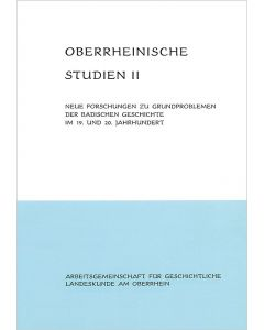 Neue Forschungen zu Grundproblemen der badischen Geschichte im 19. und 20. Jahrhundert