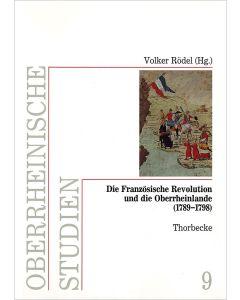 Die Französische Revolution und die Oberrheinlande (1789–1798)