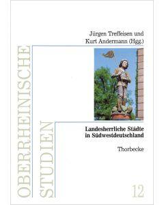 Landesherrliche Städte in Südwestdeutschland