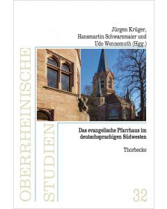 Das Evangelische Pfarrhaus im deutschsprachigen Südwesten