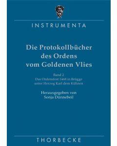 Die Protokollbücher des Ordens vom Goldenen Vlies (2)