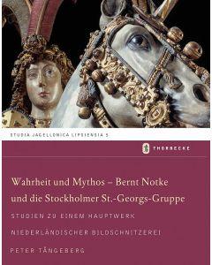 Wahrheit und Mythos – Bernt Notke und die Stockholmer St.-Georgs-Gruppe