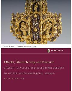 Objekt, Überlieferung und Narrativ