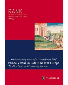 Princely Rank in late Medieval Europe