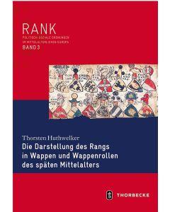 Die Darstellung des Rangs in Wappen und Wappenrollen des späten Mittelalters