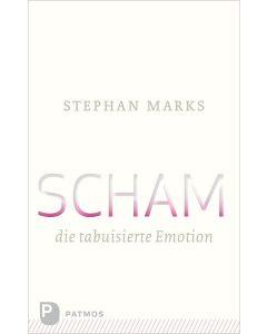 Scham – die tabuisierte Emotion