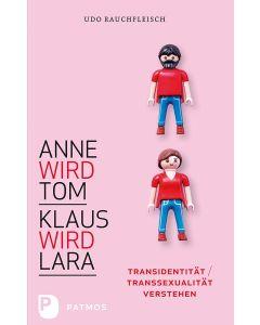 Anne wird Tom – Klaus wird Lara