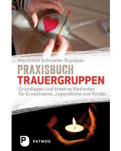 Praxisbuch Trauergruppen