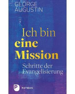 Ich bin eine Mission