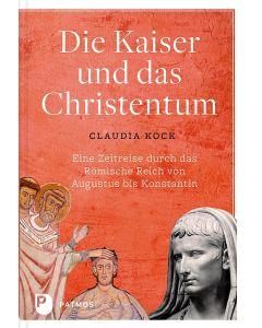 Die Kaiser und das Christentum