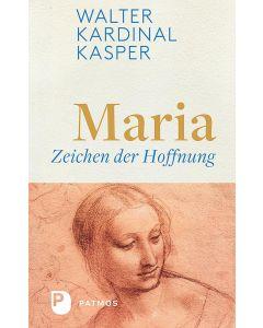 Maria – Zeichen der Hoffnung