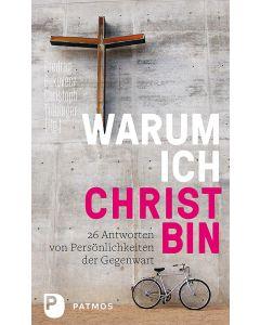 Warum ich Christ bin