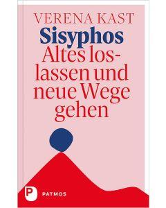 Sisyphos – Altes loslassen und neue Wege gehen