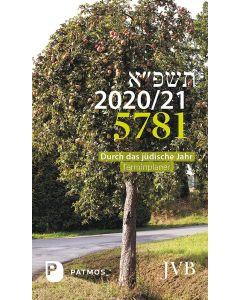 Durch das jüdische Jahr 5781- 2020/21