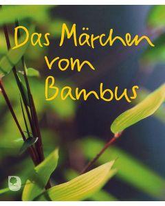 Das Märchen vom Bambus