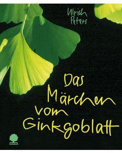 Das Märchen vom Ginkgoblatt