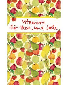 Vitamine für Herz und Seele