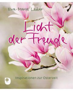 Licht der Freude